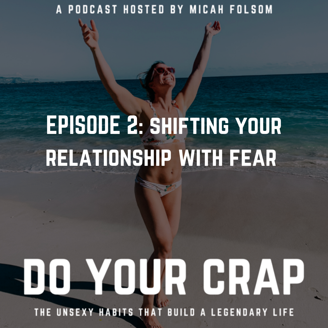 shift your relationship with fear