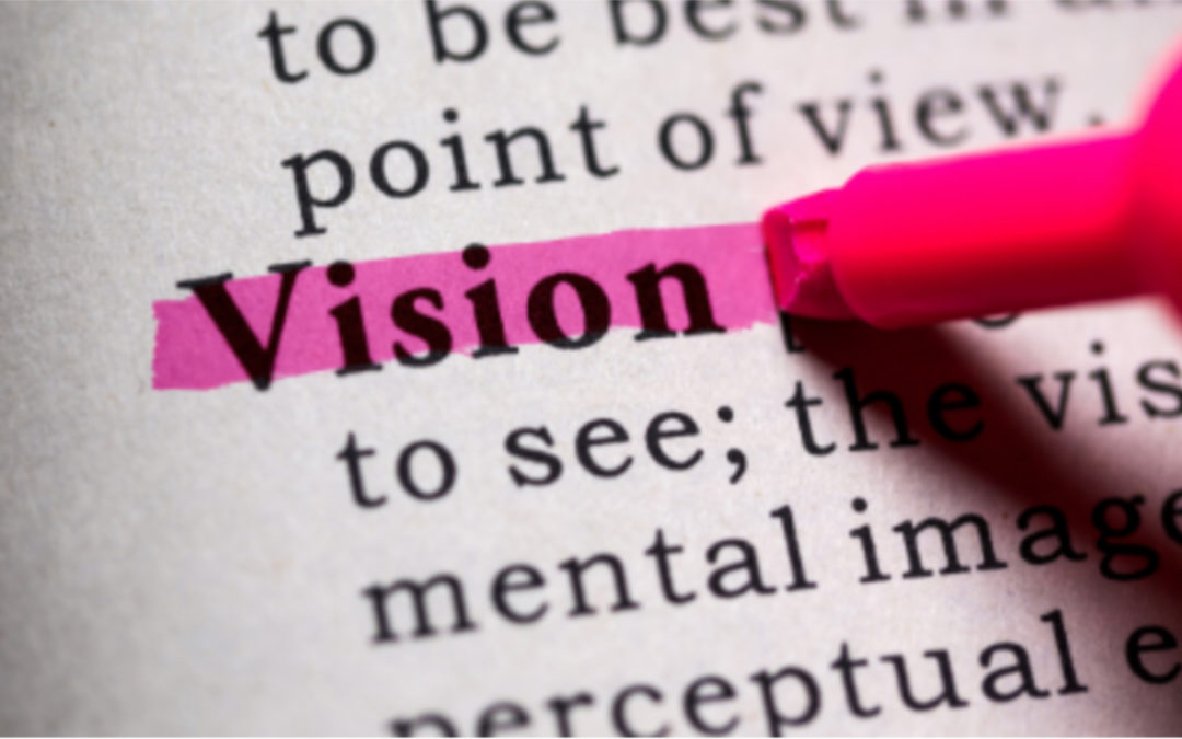 Creating a Vision for Your Life