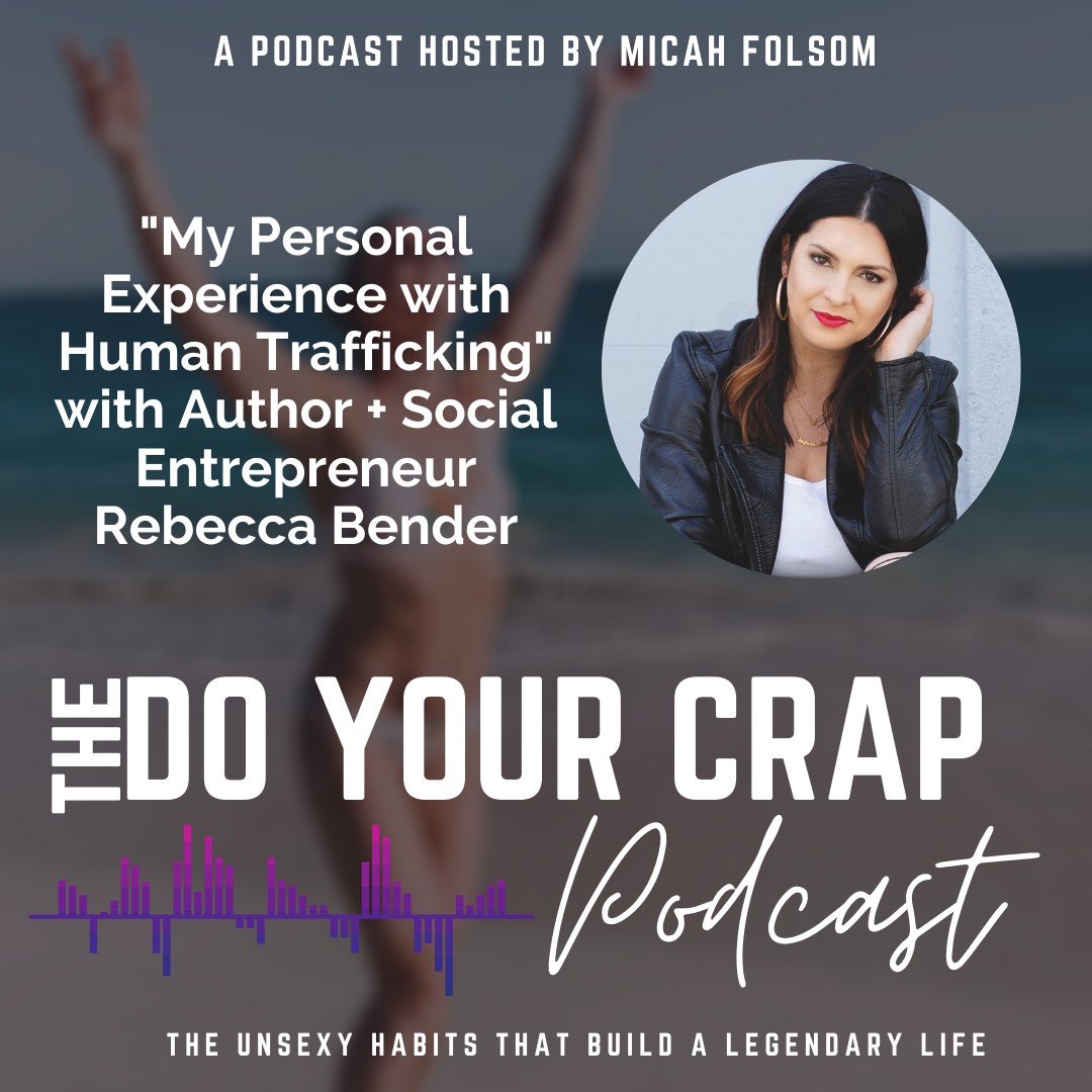 Rebecca Bender's Personal Experience with Human Trafficking